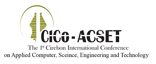 CICo-ACSET - The 1st Cirebon Internasional Conference on Appied Computer, Science, Engineering and Technology